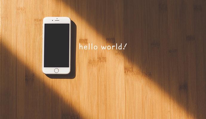 スマホさん hello world!